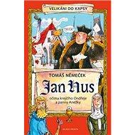 Jan Hus: Očima krejčího Ondřeje a panny Anežky