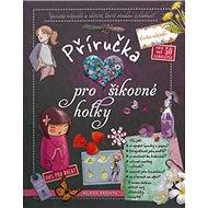 Příručka pro šikovné holky - Kniha