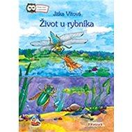 Život u rybníka - Kniha