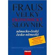 Kniha Fraus Velký ekonomický slovník německo-česká česko-německý - Kniha