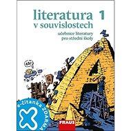 Kniha Literatura v souvislostech 1 Učebnice literatury pro střední školy - Kniha
