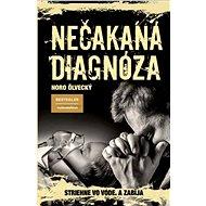 Nečakaná diagnóza - Kniha