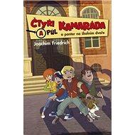 Čtyři a půl kamaráda a panter na školním dvoře - Kniha