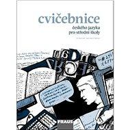 Kniha Cvičebnice českého jazyka pro střední školy - Kniha