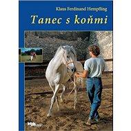 Tanec s koňmi - Kniha