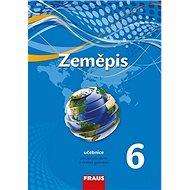 Zeměpis 6 učebnice: pro zákldní školy a víceletá gymnázia - Kniha