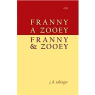 Franny a Zooey/Franny and Zooey - Kniha