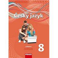 Český jazyk 8 Učebnice: Pro základní školy a víceletá gymnázia - Kniha