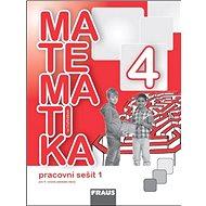 Matematika se čtyřlístkem 4/1.díl Pracovní sešit: Pro 4. ročník zákaldní školy - Kniha