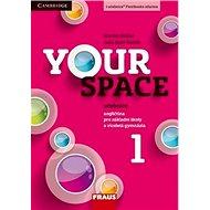 Your Space 1 Učebnice: Angličtina pro základní školy a víceletá gymnázia