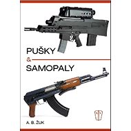 Pušky a samopaly - Kniha
