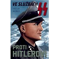 Ve službách SS proti Hitlerovi - Kniha