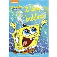 SpongeBob Z lásky k bublinám - Kniha