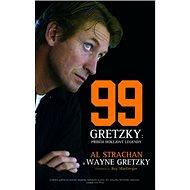 99 Gretzky: Příběh hokejové legendy - Kniha