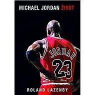 Michael Jordan - Život - Kniha
