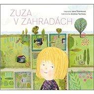 Zuza v zahradách - Kniha