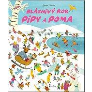 Bláznivý rok Pipy a Poma - Kniha