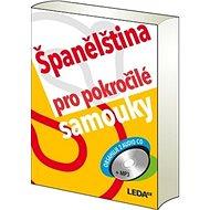 Španělština pro pokročilé samouky - Kniha