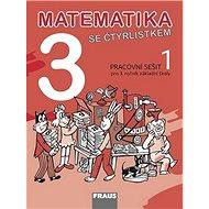 Matematika se Čtyřlístkem 3/1 Pracovní sešit: Pro 3. ročník základní školy - Kniha