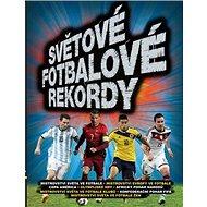 Světové fotbalové rekordy - Kniha