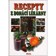 Recepty z domácí lékárny - Kniha