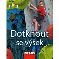 Čti+ Dotknout se výšek: 7-9 let - Kniha