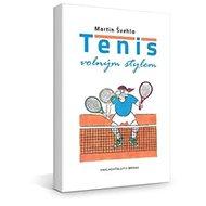 Tenis volným stylem - Kniha