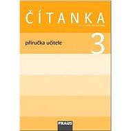 Kniha Čítanka 3 Příručka učitele - Kniha