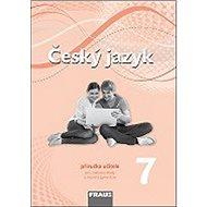 Kniha Český jazyk 7 Příručka učitele - Kniha