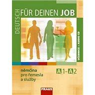 Deutsch für deinen Job Němčina pro řemesla: Učebnice + audio CD - Kniha