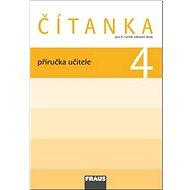 Kniha Čítanka 4 Příručka učitele: Pro 4. ročník zákadní školy - Kniha
