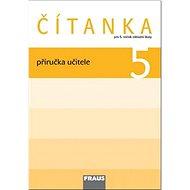 Kniha Čítanka 5 Příručka učitele: Pro 5. ročník základní školy - Kniha