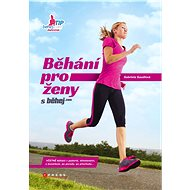 Běhání pro ženy: s běhej.com - Kniha