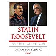 Stalin a Roosevelt: Portrét partnerství - Kniha