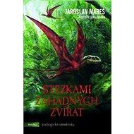 Stezkami záhadných zvířat - Kniha