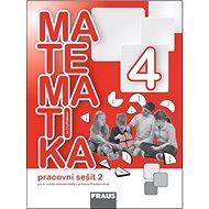 Matematika se čtyřlístkem 4/2.díl Pracovní sešit - Kniha