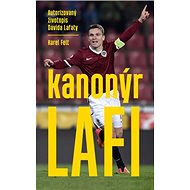 Kanonýr Lafi: Autorizovaný životopis Davida Lafaty - Kniha