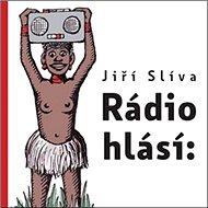 Rádio hlásí: - Kniha