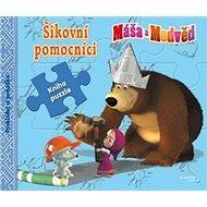 Máša a Medvěd Šikovní pomocníci: poskládej si pohádku