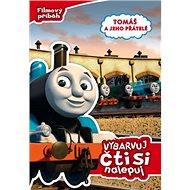 Tomáš a jeho přátelé Vybarvuj, čti si, nalepuj - Kniha