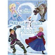 Ledové království Nejkrásnější kolekce příběhů - Kniha
