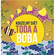 Kouzelný svět Toda a Boba - Kniha