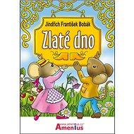 Zlaté dno - Kniha