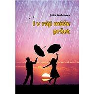 I v ráji může pršet - Kniha