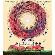 Příběhy dvanácti měsíců - Kniha