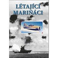 Létající mariňáci - Kniha