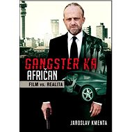 Gangster KA Afričan Film vs. realita - Kniha