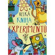 Velká kniha experimentů - Kniha