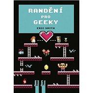 Randění pro geeky - Kniha