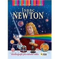 Isaac Newton: Minibiografie převratného vědce - Kniha